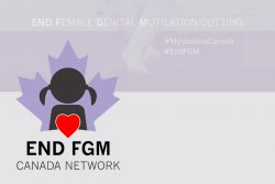 END Female Genital Mutilation Canada Network